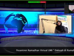 Pesantren Ramadan Virtual UMI: Iman, Kebersihan Sehari-hari dan Dakwah di Rumah Saja